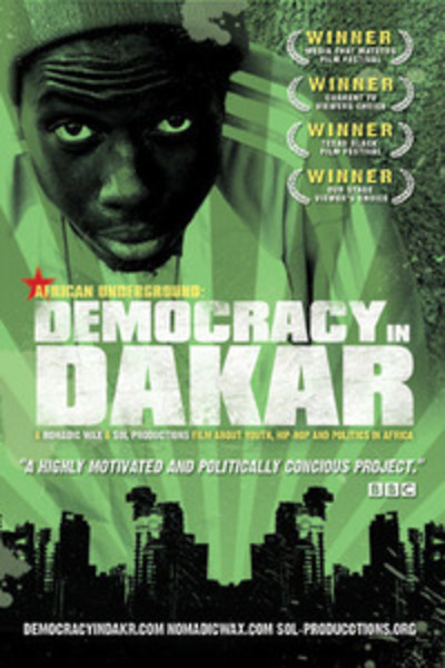 African Underground:Democracy in Dakar.