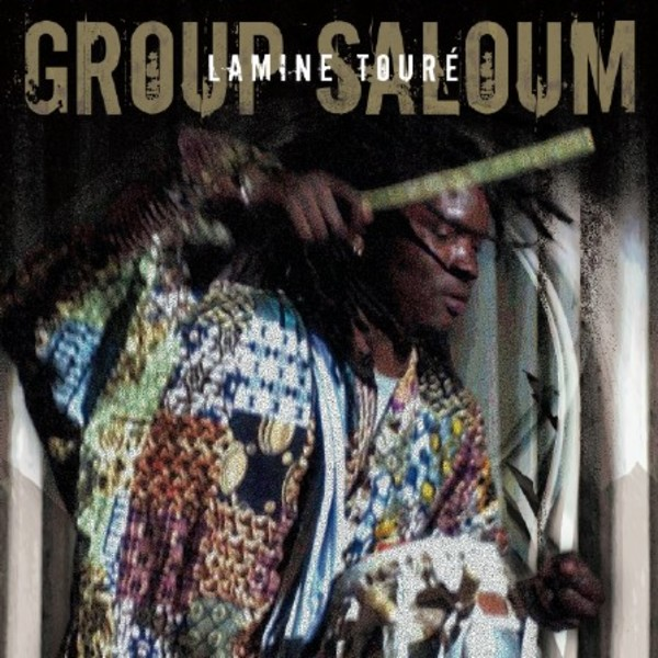 Lamine Toure and Group Saloum Senegal